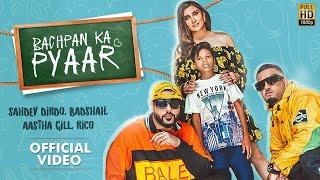Bachpan Ka Pyaar   Badshah, Sahdev Dirdo, Aastha Gill, Rico   KS Music Official