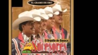 """""""Sin fortuna"""" Los Sucesores Del Norte"""