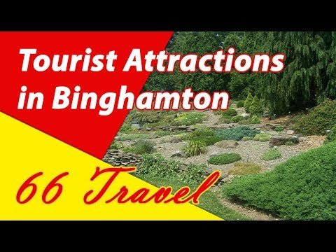 List 8 Tourist Attractions in Binghamton, New York | Travel to United States