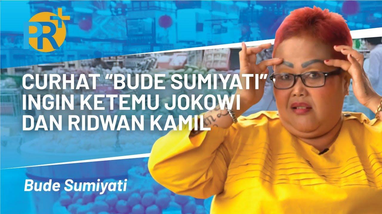 CURHAT BUDE SUMIYATI INGIN KETEMU JOKOWI dan RIDWAN KAMIL | prplus.id