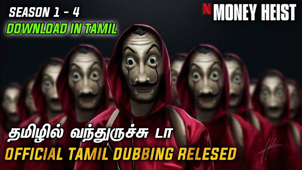 Download Money Heist web series in tamil Dubbed|Season 1- 4|Money heist tamil dubbed review|NETFLIX|MOKKADHAA