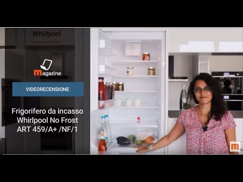 Videorecensione Frigorifero Whirlpool ART 459/A+/NF/1 - YouTube
