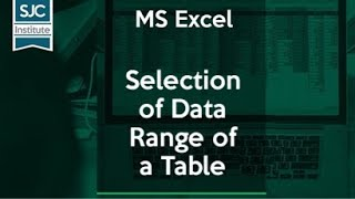 #MS-Excel Tricks 5 | Tips on Selection of Data Range of a Table