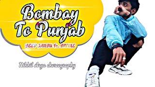 Gambar cover Bombay To Punjab : DEEP JANDU ft. DIVINE    Nikhil Arya choreography