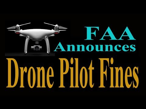FAA Announces Drone Pilot Fines