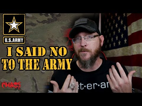 I Originally Turned Down An Army Contract