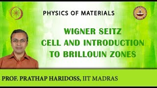 Mod-03 Lec-30 Wigner Seitz Cell And Introduction To Brillouin Zones