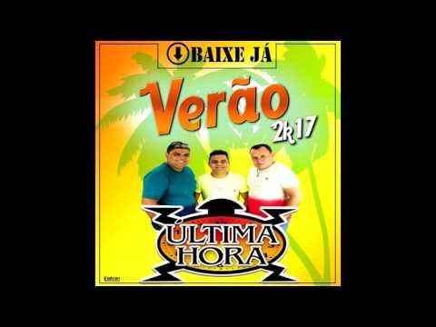 CD COMPLETO BANDA ÚLTIMA HORA 2017 . ISSO É GALEGO PRESSÃO
