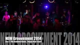 The New Groovement 2014 / Live @ The Rainbow Room