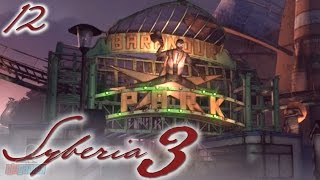 Syberia 3 Part 12 | PC Gameplay Walkthrough | Adventure Game Let