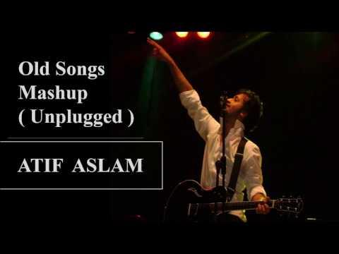 old-songs-mashup-(-unplugged-)-|-atif-aslam