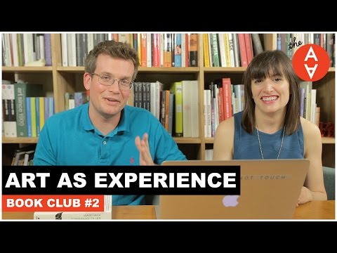 Art As Experience: Book Club #2 | The Art Assignment | PBS Digital Studios