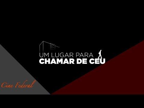 Cine Federal | Um lugar para chamar de CEU (27/05/17)