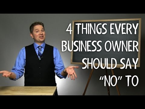 "4 Things Every Business Owner Should Say ""No"" To"