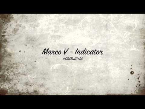 Marco V - Indicator [Original Mix] HD