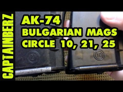 AK-74 Magazine: Bulgarian Surplus Circle 10, 21, 25 - YouTube