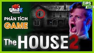 Phân Tích Game: The House - Bí Ẩn Rợn Người Thách Bạn Xem Hết | meGAME