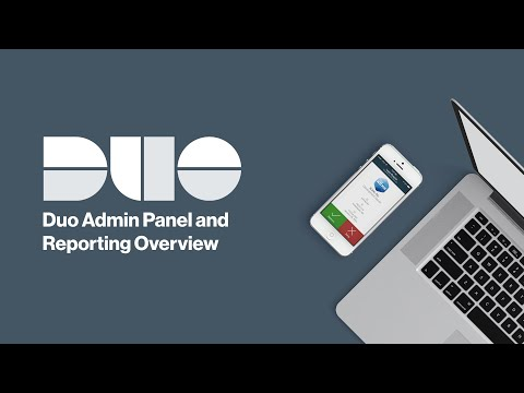 Duo Admin Panel and Reporting Overview