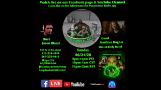Paranormal Soup Ep 229 guest Marilynn Hughes