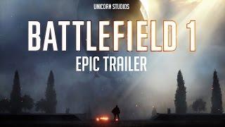 Battlefield 1 Trailer - Epic Cover Edition - 2016