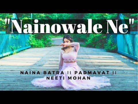 """Naina Batra II """"Nainowale Ne"""" II Padmavat II Neeti Mohan Mp3"""