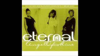 Eternal - Angel Of Mine (Ignorants Remix)