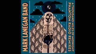 Mark Lanegan - The Killing Season (UNKLE remix)