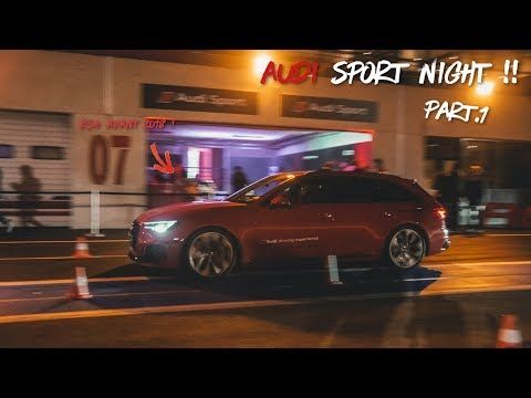 NOUVELLE AUDI RS4 AVANT / RS3 LMS & R8 |  LA FOLIE DE L'AUDI SPORT NIGHT !!! [PART.1]
