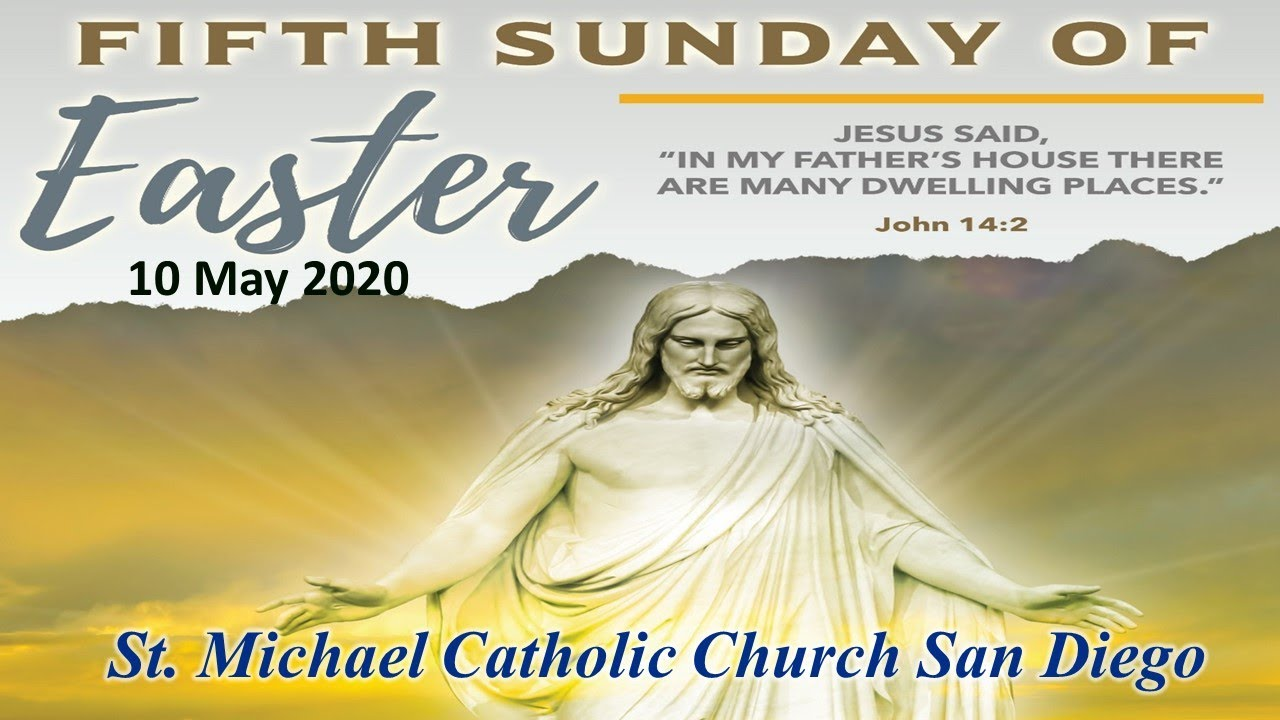 5th SUNDAY OF EASTER MASS