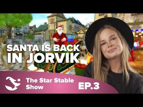 Santa is Back in Jorvik! | The Star Stable Show #1.3