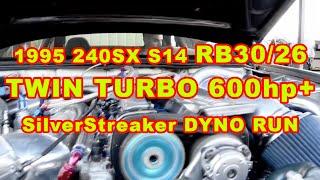 1995 240sx s14 rb30 26 twin turbo 600hp silverstreaker dyno run