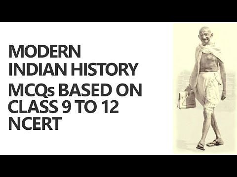 Modern Indian History: MCQs based on Class 9 to 12 NCERT [UP