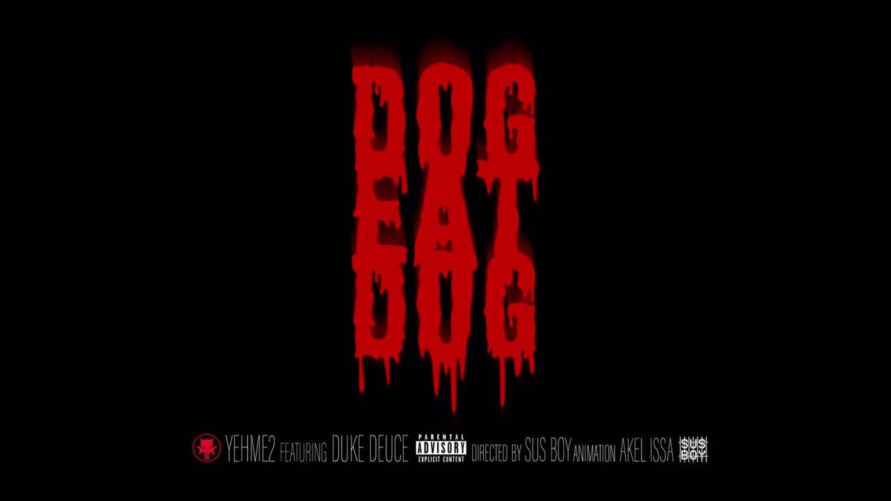 YehMe2 - Dog Eat Dog feat. Duke Deuce (Lyric Video) [Ultra Music]