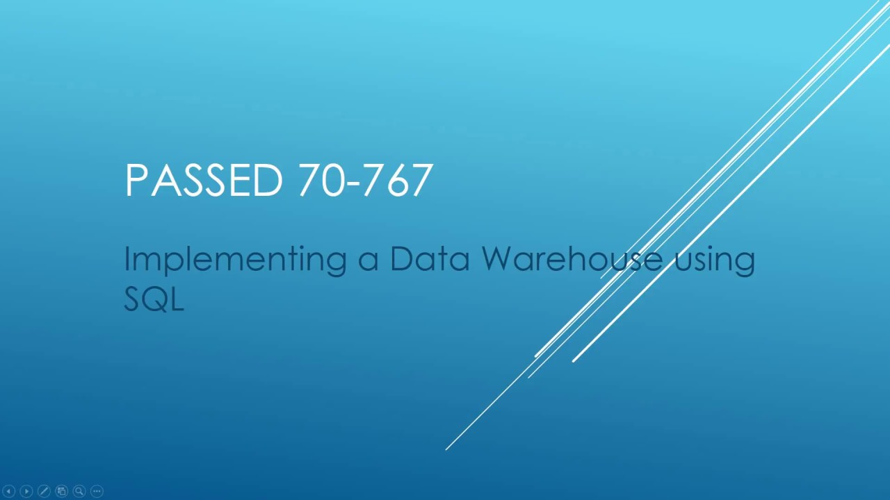 How I Passed 70 767 Certification Implementing A Data Warehouse
