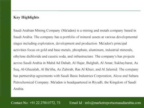 Saudi Arabian Mining Company : Company Profile and SWOT Analysis