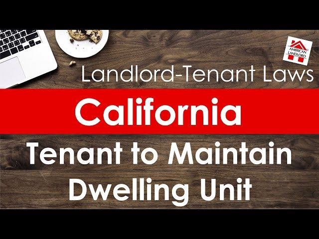 California Tenant Obligation to Maintain Fit Dwelling | American Landlord