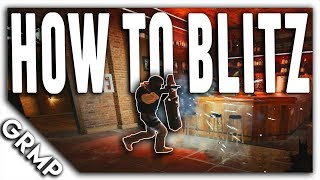 Blitz Tips and Tricks | The Hated Attacker | Rainbow Six Siege