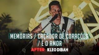 Kleo Dibah - Memórias / Caçador De Corações / É O Amor
