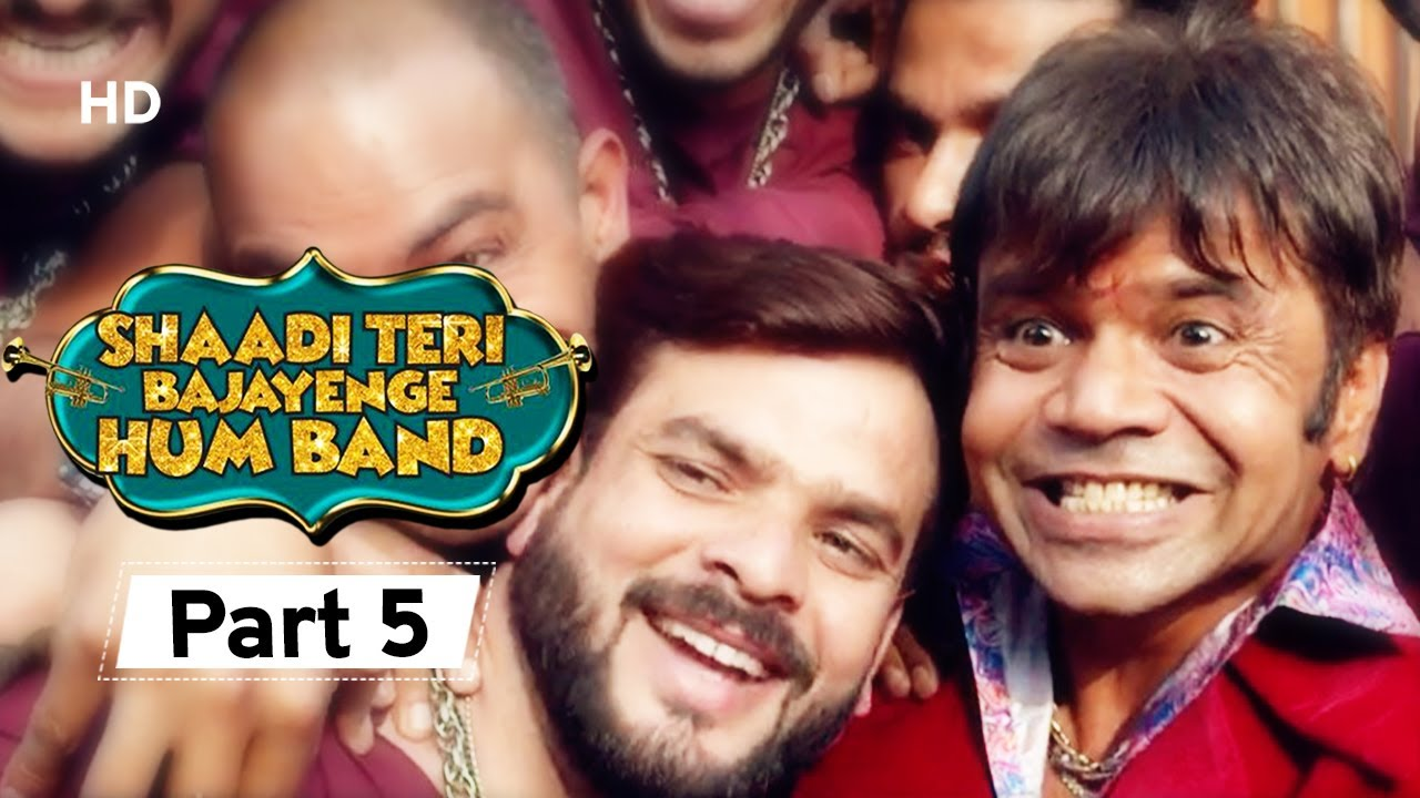 Shaadi Teri Bajayenge Hum Band - Bollywood Comedy Movie - Part 5 - Rajpal Yadav - Rahul Bagga