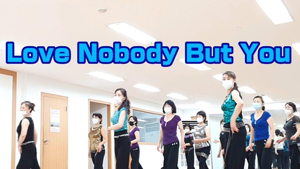 Love Nobody But You - Line Dance (Intermediate Level)