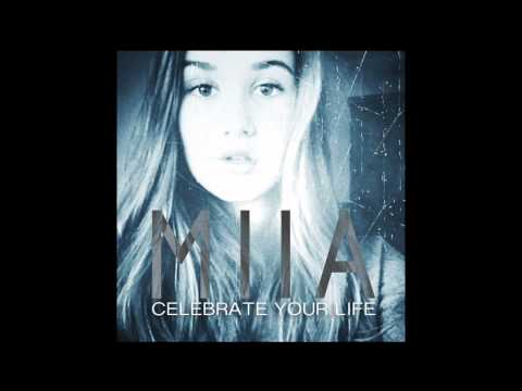 MIIA | Celebrate Your Life | Official