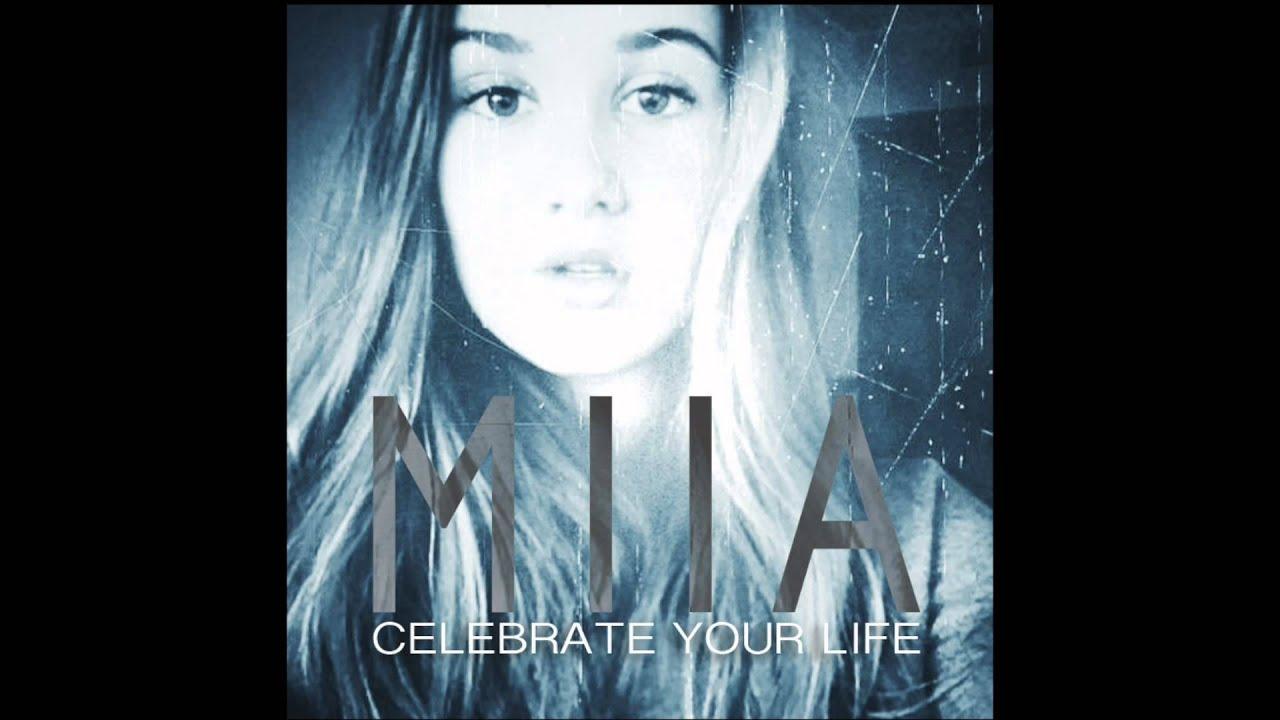 Miia celebrate your life скачать рингтон