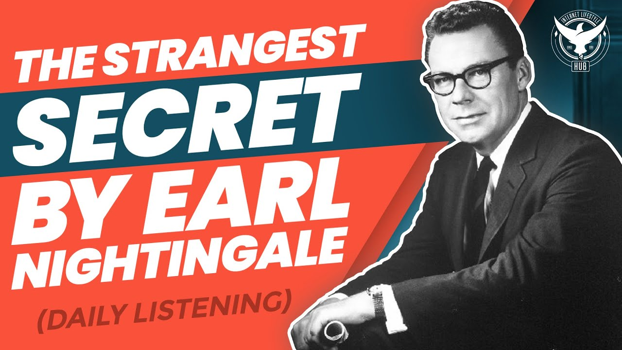 Download The Strangest Secret by Earl Nightingale (Daily Listening)