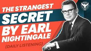 The Strangest Secret by Earl Nightingale (Daily Listening)
