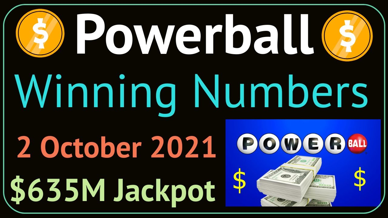 Powerball lottery results for 10/2/21. Winning numbers in Oct. 2 ...