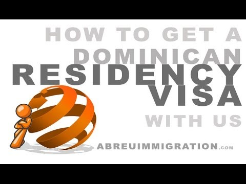 How To Get A Dominican Residency Visa With Us