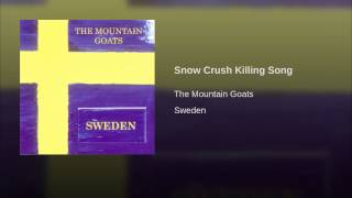 Snow Crush Killing Song