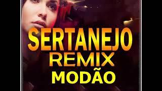 SERTANEJO REMIX 2018 - Eletronejo 2018 - Só os Melhores Sertanejo -Parte 4 Sertanejas Modão