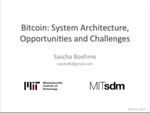 System Architecture and Bitcoin: The Opportunities and Challenges