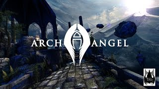Official Archangel Launch Trailer